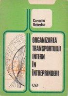 Organizarea transportului intern in intreprinderi