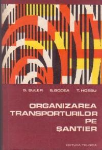 Organizarea transporturilor pe santier