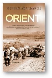 Orient, o carte despre pierderi, dezradacinare, cautarea patriei si un fel de mantuire