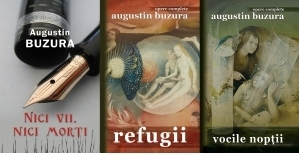 Pachet Augustin Buzura, 3 carti: Nici vii, nici morti; Refugii; Vocile noptii