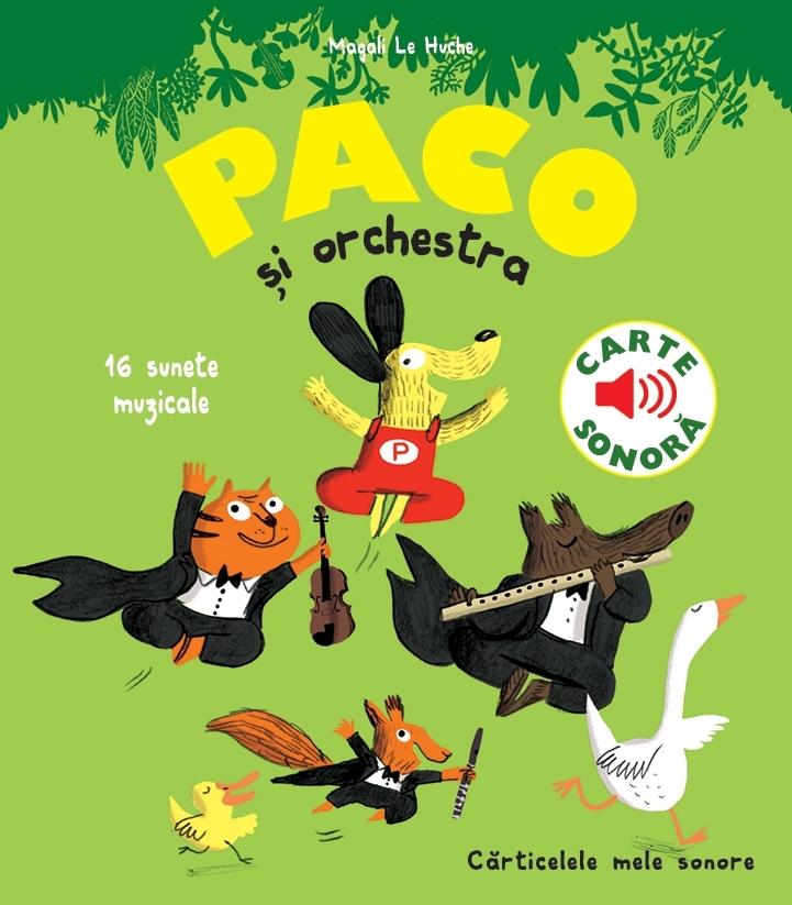 Paco si Orchestra. Carte sonora