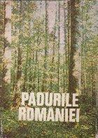 Padurile Romaniei, Studiu Monografic