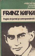 Pagini jurnal coresponenta Franz Kafka