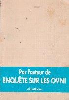 Par L Auteur De Enquete Sur Les Ovni
