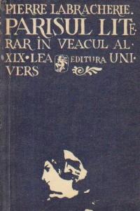 Parisul literar in veacul al XIX-lea