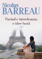 Parisul e întotdeauna o idee bună
