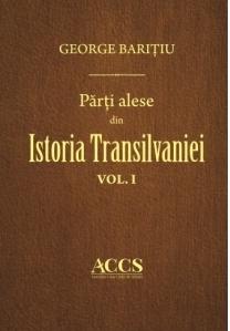 Parti alese din Istoria Trasilvaniei (vol. I-III)