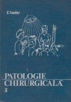 Patologie chirurgicala, Volumul I