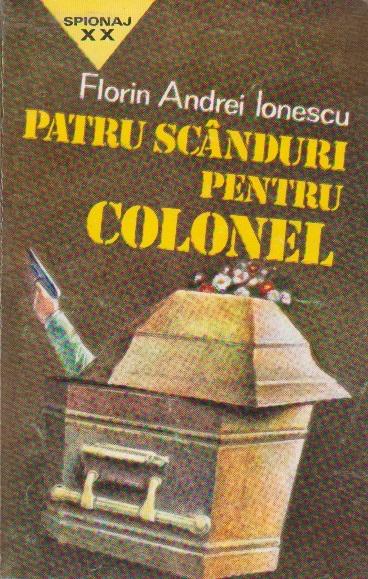Patru Scanduri pentru Colonel - Roman