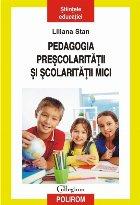 Pedagogia preșcolarității și școlarității mici