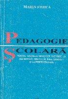 Pedagogie scolara pentru cadrele didactice inscrise la definitivat, gradul al II-lea, gradul I si la perfectionare, elborata dupa programele MI