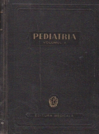 Pediatria, Volumul al II - lea