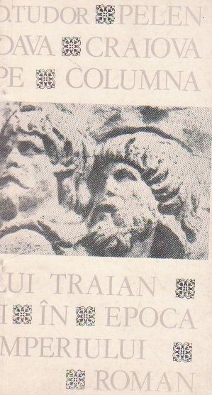Pelendava - Craiova pe columna lui Traian si in epoca Impreiului Roman