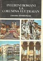 Pelerini romani la Columna lui Traian