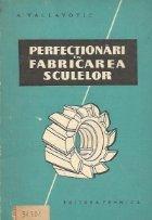 Perfectionari in fabricarea sculelor (traducere din limba ceha)