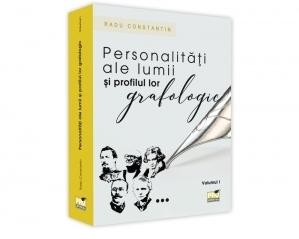 Personalitati ale lumii si profilul lor grafologic. Volumul I