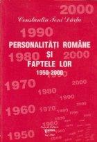 Personalitati romane si faptele lor 1950-2000, Volumul al XI-lea