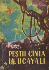 Pestii canta in Ucayali