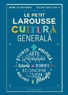 Petit Larousse Cultură generală