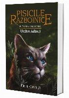 Pisicile Razboinice. Puterea celor trei. Cartea a XVII-a: Umbre Adanci