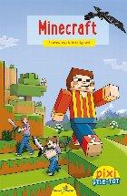 PIXI ȘTIE-TOT. Minecraft