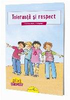 PIXI ȘTIE-TOT. Toleranță și respect