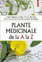 Plante medicinale de la A la Z (ediția a IV-a revăzută şi adăugită)