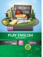 Play English. English for kids - clasa pregatitoare
