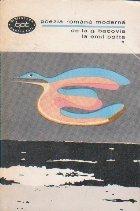 Poezia romana moderna de la G Bacovia la Emil Botta, Volumul I
