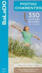 Poitou Charentes - 350 activites de loisirs 100% testees