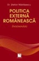 Politica externa romaneasca. Insemnari