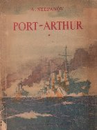 Port - Arthur, Volumul I