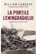 La portile Leningradului. Amintiri de pe Frontul de Est