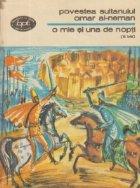 Povestea sultanului Omar Al-Neman - O mie si una de nopti (3 bis), Noptile 103-145