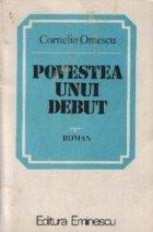 Povestea unui debut - Roman