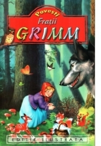 Povesti - Fratii Grimm (Editie ilustrata)
