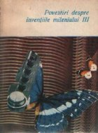 Povestiri despre inventiile mileniului III