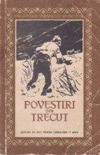 Povestiri din trecut - Culegere din literatura noastra