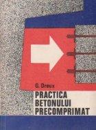 Practica betonului precomprimat (traducere din