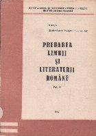 Predarea Limbii si Literaturii Romane, Volumul al IV-lea