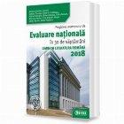 Pregatirea examenului de Evaluare Nationala in 30 de saptamani. Limba si literatura romana 2018
