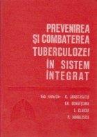 Prevenirea combaterea tuberculozei sistem integrat
