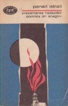 Prezentarea haiducilor. Domnita din Snagov (Povestirile lui Adrian Zograffi, II)