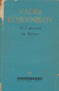 Vi-l prezint pe Baluev
