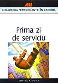 PRIMA ZI DE SERVICIU