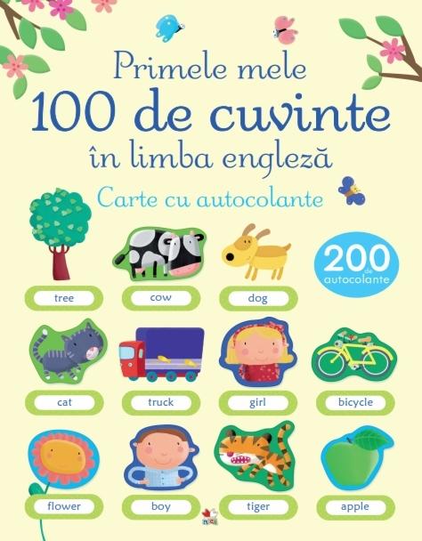 Primele mele 100 de cuvinte în limba engleză. Carte cu autocolante