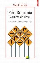 Prin România. Carnete de drum