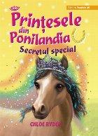 Prinţesele din Ponilandia. Secretul special (ediție cartonată)