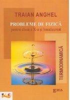Probleme de fizica pentru clasa a X-a si bacalaureat. Termodinamica