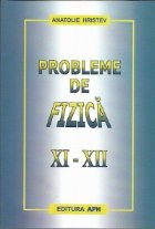 Probleme de fizica XI-XII